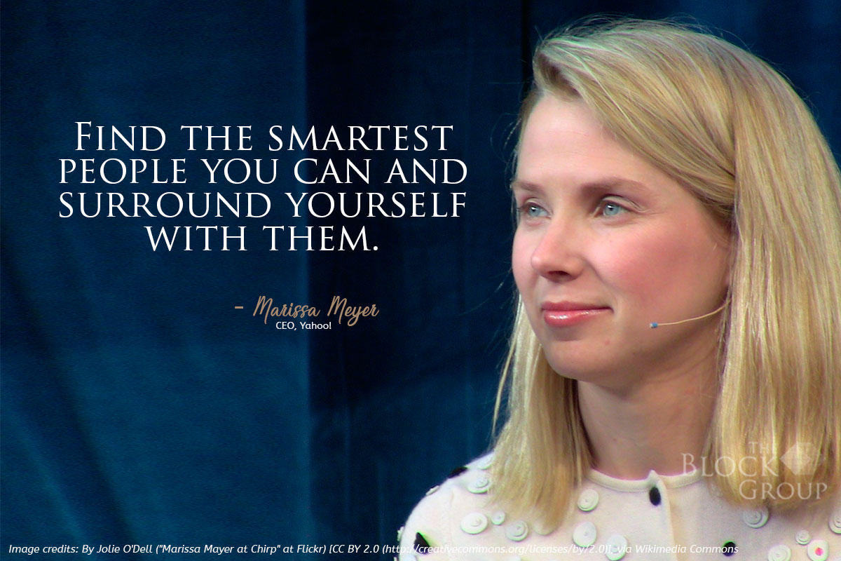 Advice from: Marissa Meyer, CEO, Yahoo!