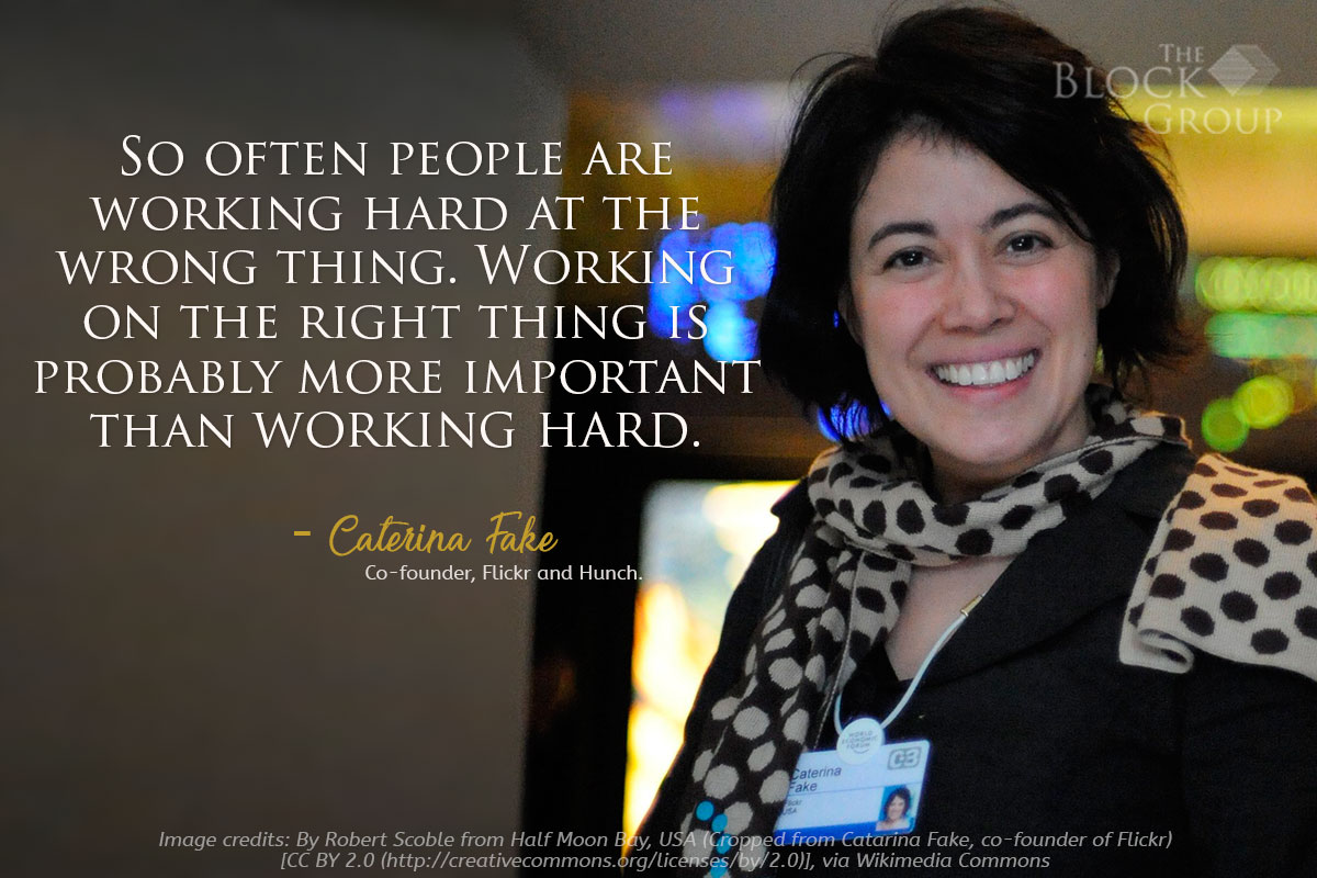 Advice from: Caterina Fake, Co-founder, Flickr and Hunch.